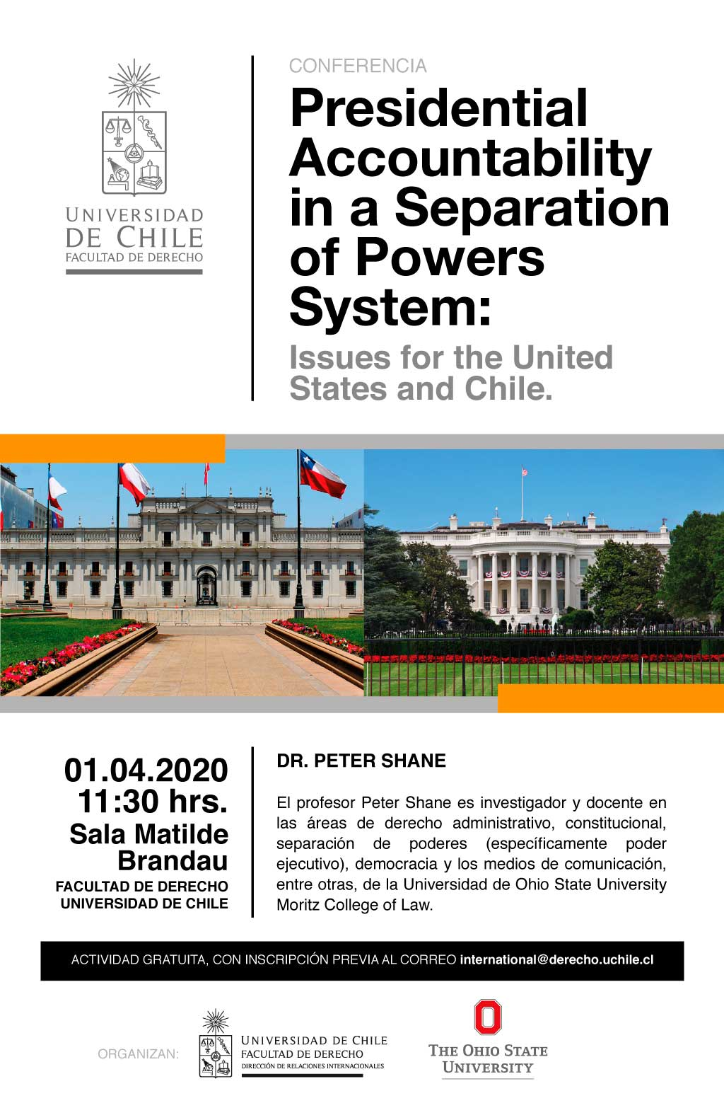 """Conferencia """"Presidential Accountability in a Separation of Powers System: Issues for the United States and Chile"""""""